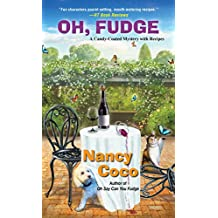 Oh, Fudge! (A Candy-coated Mystery)