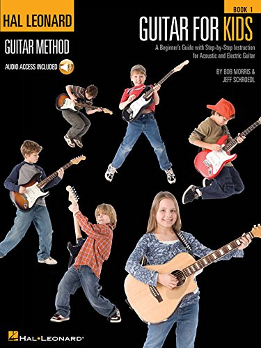 Guitar for Kids: Hal Leonard Guitar Method (Hal Leonard Guitar Method (Songbooks)) by Hal Leonard