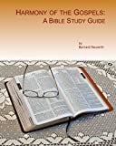 img - for Harmony of the Gospels: A Bible Study Guide book / textbook / text book