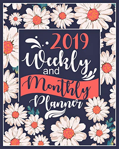 Pdf Law 2019 Planner Weekly And Monthly: Calendar + Organizer | White Daisy Edition | January 2019 through December 2019