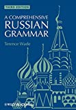 A Comprehensive Russian Grammar (Blackwell Reference Grammars)