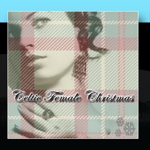 Celtic Female Christmas (Female Artists Cd)