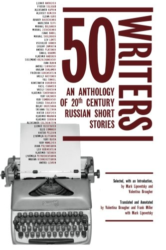 50 Writers: An Anthology of 20th Century Russian Short Stories (Cultural Syllabus)