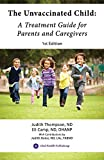Books : The Unvaccinated Child: A Treatment Guide for Parents and Caregivers