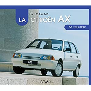 Livre la Citroën AX de mon père