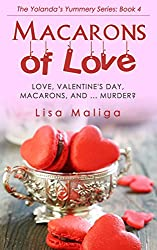 Macarons of Love (The Yolanda's Yummery Series Book 4)