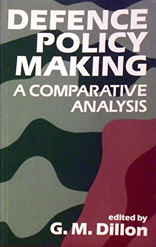 Defense Policy Making: A Comparative Analysis