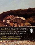 img - for Songs of Erin: A Collection of Fifty Irish Folk Songs; Op. 76 book / textbook / text book