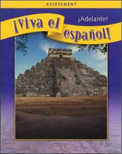 !Viva el espanol!: !Adelante!, Assessment Book and CDs (Spanish Edition)