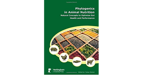 Phytogenics in Animal Nutrition: Natural Concepts to Optimize Gut Health and Performance