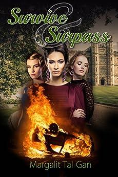 Survive and Surpass: A contemporary fiction novel by [Tal-Gan, Margalit]