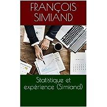 Statistique et expérience (Simiand) (French Edition)