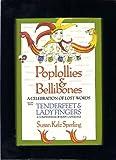 Poplollies and Bellibones/Tenderfeet and Ladyfingers, Susan K. Poering, 1572154772