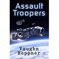 Assault Troopers (Extinction Wars Book 1)