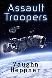 Assault Troopers (Extinction Wars Book 1)