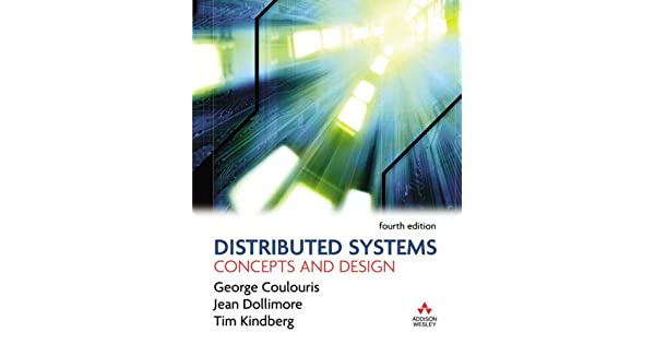 Value Pack Distributed Systems Concepts And Design With Computer Networking And The Internet Amazon Com Br