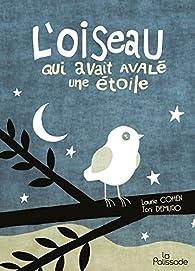 L'oiseau qui avait avalé une étoile par Laurie Cohen