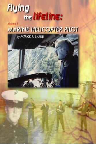 Download Flying the Lifeline: Marine Helicopter Pilot (Volume 1) pdf