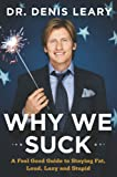Why We Suck, Denis Leary, 0670031607