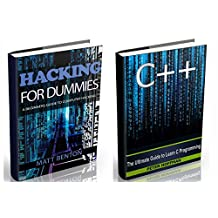 C++: Beginners Guide to Learn C++ Programming Fast and Hacking for Dummies (c plus plus, C++ for beginners, JAVA, programming computer, hacking, how to ... Programming, Coding, CSS, Java, PHP Book 5)