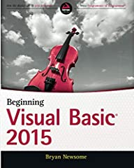 Learn Visual Basic step by step and start programming right away Beginning Visual Basic 2015 is the ideal guide for new programmers, especially those learning their first language. This new edition has been updated to align with Visual Studio...