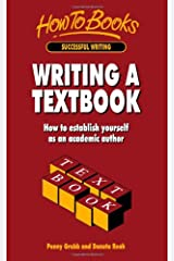 Writing a Textbook: How to establish yourself as an academic author Paperback