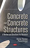 img - for Concrete and Concrete Structures: A Review and Directions for Research (Construction Materials and Engineering) book / textbook / text book