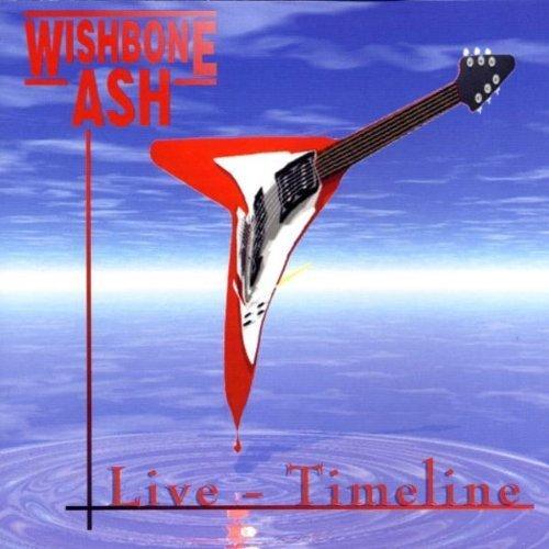Live - Timeline by Wishbone Ash