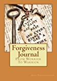 Forgiveness Journal, Lisa Christine Christiansen, 0615970982
