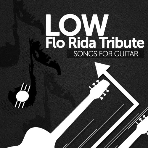 I Am A Rider Music Mp3: Tribute To Flo Rida By Songs For Guitar On Amazon