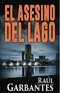 El Asesino del Lago (El caso de Blue Lake) (Spanish Edition)