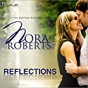 Reflections Audiobook by Nora Roberts Narrated by Ashley Adlon