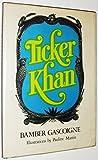 Ticker Khan