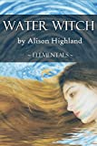 Water Witch (Elementals Book 1)