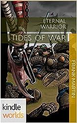 Eternal Warrior: Tides of War (Kindle Worlds Short Story)