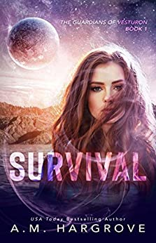 Survival (The Guardians of Vesturon Book 1) by [Hargrove, A.M.]