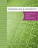 Counseling & Diversity: LGBTQ Americans (SW 360K Confronting LGBTQ Oppression)
