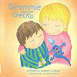 Grammie and the Gecko, Sharon Denucci, 1438917902