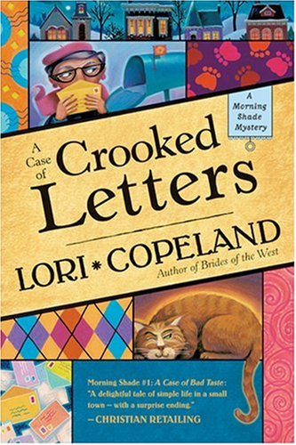 A Case of Crooked Letters (A Morning Shade Mystery series #2)