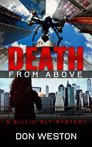 Death From Above: A Hard Boiled Thriller Crime Series (A Billie Bly Mystery Book 7) by [Weston, Don]