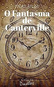 O Fantasma de Canterville (Coleção Duetos)