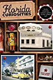 Florida Curiosities, David Grimes and Tom Becnel, 0762759895