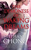 The Demoness of Waking Dreams, Stephanie Chong, 077831314X