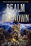 Realm of the Unknown, James B. McPike, 1592998704