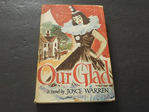 our-glad-by-novel-joyce-warren-print-1957-hc-bce
