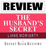The Husband's Secret: by Liane Moriarty: Expert Book Review & Analysis |  Expert Book Reviews
