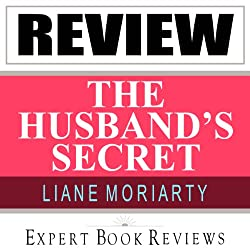 The Husband's Secret: by Liane Moriarty