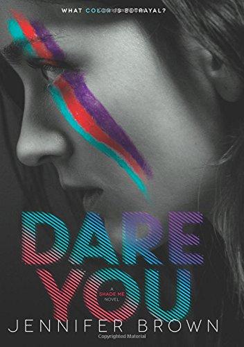 Dare You (Shade Me)