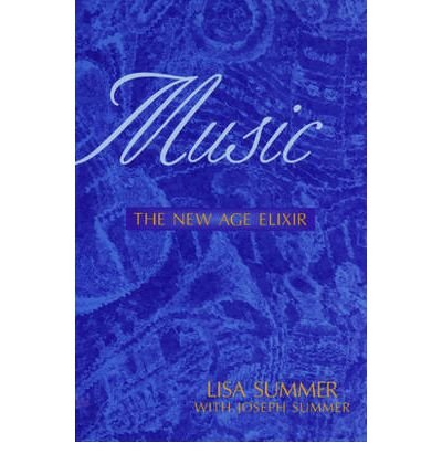 Music: The New Age Elixir (Paperback) - Common