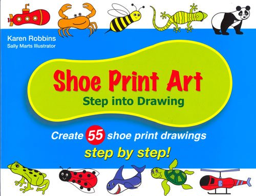 Shoe Print Art: Step Into Drawing Step by Step ebook